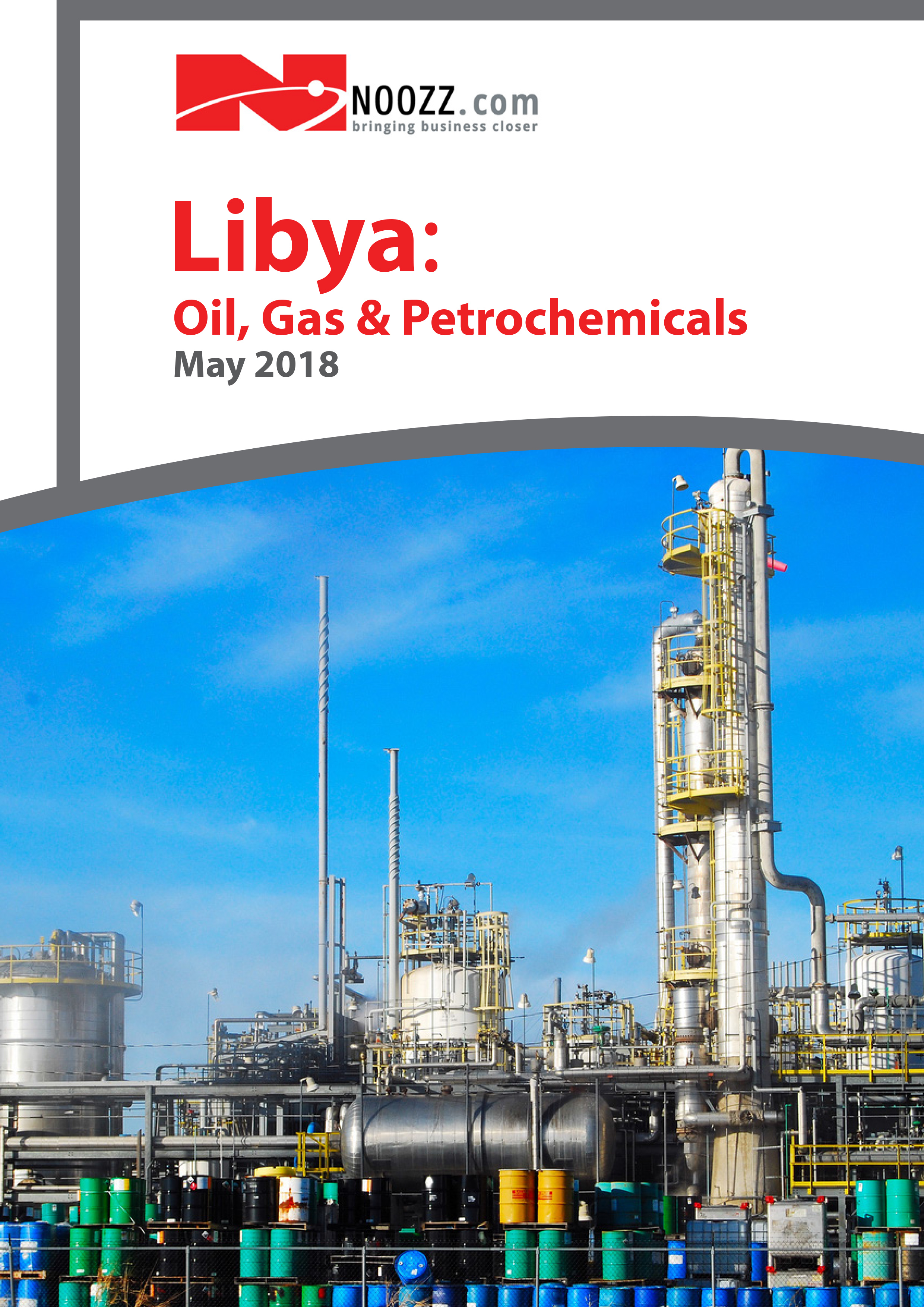 Libya Oil, Gas & Petrochemicals May 2018 | Noozz